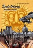 Jacques Fuentealba - Emile Delcroix et l'ombre sur Paris.