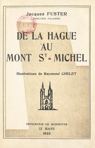 Jacques Fuster et Pierre Appell - De la Hague au Mont St-Michel - En flânant sur les routes de la Manche.