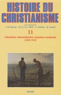 Deedr.fr Histoire du christianisme - Tome 11, Libéralisme, industrialisation, expansion européenne (1830-1914) Image