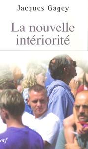 Jacques Gagey - La nouvelle intériorité.