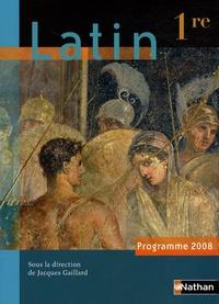 Jacques Gaillard et Gilbert Guinez - Latin 1e - Programme 2008.