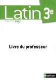 Jacques Gaillard et Gilbert Guinez - Latin 3e Programme 2012 - Livre du professeur.