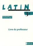 Jacques Gaillard - Latin 3e - Livre du professeur.