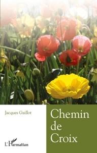 Jacques Gaillot - Chemin de croix.