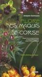 Jacques Gamisans - Flore des maquis et des végétations associées de Corse - Etages thermoméditerranéen et mésoméditerranéen, jusqu'à 900 m d'altitude.