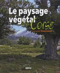 Jacques Gamisans - Paysage végétal de la Corse.