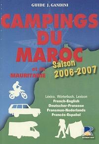 Jacques Gandini et Emile Verhooste - Campings du Maroc et de Mauritanie - Guide critique.