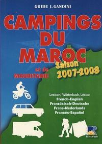 Jacques Gandini et Emile Verhooste - Campings du Maroc et de Mauritanie - Saison 2007-2008.