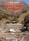 Jacques Gandini - Pistes du Maroc - Tome 1, Le Haut Atlas.