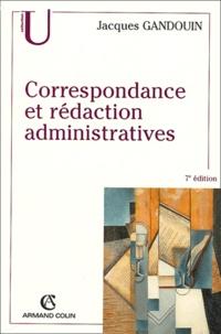 Jacques Gandouin - Correspondance et rédaction administratives.