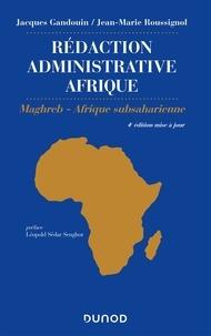 Jacques Gandouin et Jean-Marie Roussignol - Rédaction administrative Afrique - Maghreb, Afrique Subsaharienne.