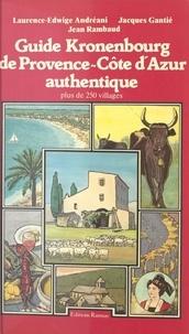 Jacques Gantié - Guide Kronenbourg de Provence-Côte d'Azur authentique.
