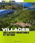 Jacques Gantié - Villages des Alpes-Maritimes et du Var.