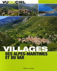 Jacques Gantié - Villages des Alpes-Maritimes et du Var.