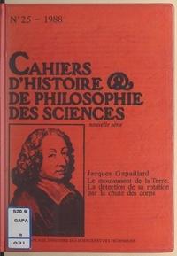 Jacques Gapaillard - Le mouvement de la Terre, la détection de sa rotation par la chute des corps.