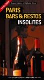Jacques Garance et Stéphanie Rivoal - Paris bars et restos insolites.