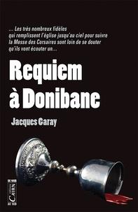 Jacques Garay - Requiem à Donibane.