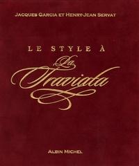 Jacques Garcia - Le Style à La Traviata - Au château  du champ de bataille.
