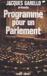 Jacques Garello - Programme pour un parlement.