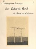 Jacques Garguet et Robert Fleury - Le développement économique des Côtes-du-Nord et l'action des collectivités - 1944-1954.