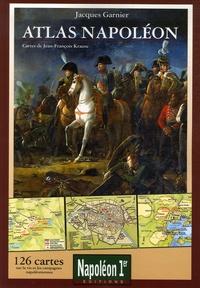 Jacques Garnier - Atlas Napoléon - 126 Cartes sur la vie et les campagnes napoléoniennes.