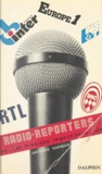 Jacques Garnier - Radio-reporters - Les missions impossibles.