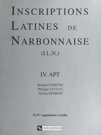 Jacques Gascou et Philippe Leveau - Inscriptions latines de Narbonnaise (4) : Apt.