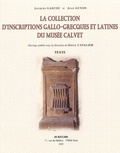 Jacques Gascou et Jean Guyon - La collection d'inscriptions gallo-grecques et latines du Musée Calvet Coffret en 2 volumes : Textes ; Planches.