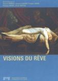 Jacques Gasser et Philippe Kaenel - Visions du rêve.