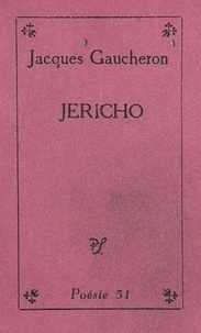 Jacques Gaucheron - Jericho.