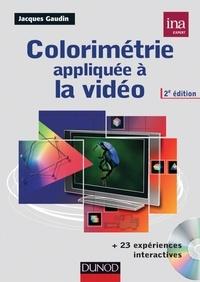 Jacques Gaudin - Colorimétrie appliquée à la vidéo. 1 Cédérom