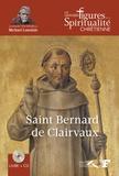 Jacques Gauthier - Saint Bernard de Clairvaux - 1090-1153. 1 CD audio
