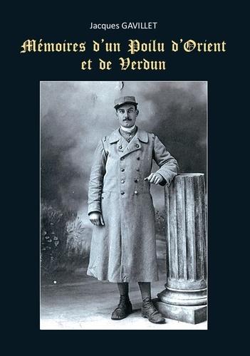 Mémoires d'un poilu d'Orient et de Verdun