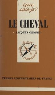 Jacques Gendry et Pierre Chambry - Le cheval.