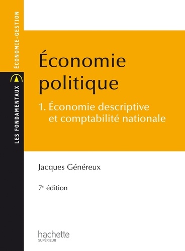 Économie politique - Jacques Généreux - Format PDF - 9782014005509 - 8,49 €