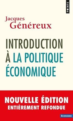 Introduction à la politique économique 4e édition