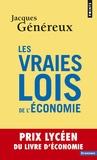 Jacques Généreux - Les vraies lois de l'économie.
