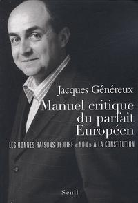 Manuel critique du parfait Européen - Les bonnes raisons de dire non à la Constitution.pdf