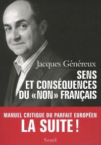 Sens et conséquence du non français - Manuel critique du parfait Européen La suite!.pdf