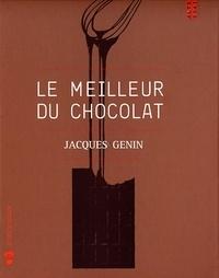 Jacques Génin - Le meilleur du chocolat.