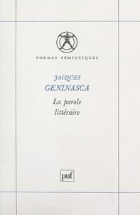 Jacques Geninasca et Pierre Sadoulet - La parole littéraire.