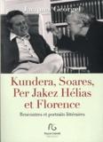 Jacques Georgel - Kundera, Soares, et Florence - Rencontres et portraits littéraires.