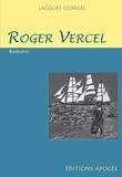 Jacques Georgel - Roger Vercel (1894-1957).