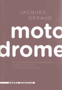 Accentsonline.fr Motodrome - Petit glossaire en haute définition lardé de citations et truffé d'historiettes Image