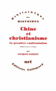 Jacques Gernet - Chine et christianisme - La première confrontation.
