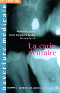 Jacques Gerval et Frédéric Courson - La carie dentaire.