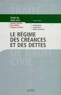 Jacques Ghestin et Marc Billiau - Traité de Droit Civil - Le régime des créances et des dettes.