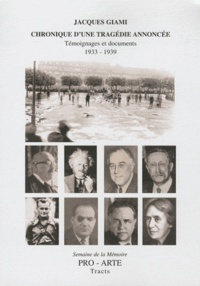 Chronique dune tragédie annoncée - Témoignages et documents (1933-1939).pdf
