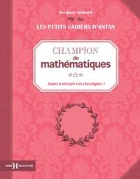 Jacques Gimard - Champion de mathématiques - Jouez à réviser vos classiques !.