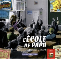 Jacques Gimard - L'école de Papa.